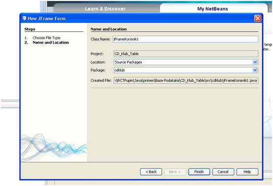 Graphical User Interface. Creating netbeans forms. Name and location